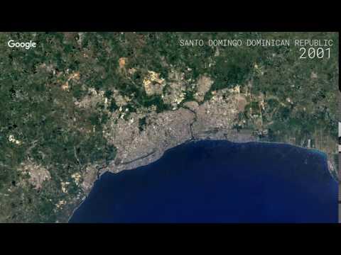 Google Timelapse: Santo Domingo, Dominican Republic