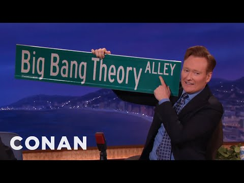 """""""The Big Bang Theory"""" Got A Street Named After Them   CONAN on TBS"""