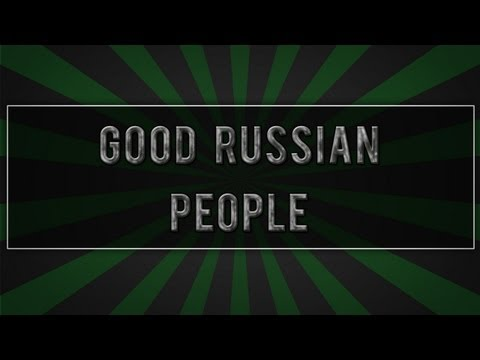 Good Russian People Compilation #1